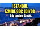 İstanbul'dan İzmir'e Göç Konusunda İstanbul İçin İyi Olur, İzmir Zarar Görür Diyenler Yanılır