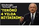 Kılıçdaroğlu Terörü 4 Yılda Bitireceğini Söyledi; Acaba Nasıl Bitirecek, Barışla mı Savaşla mı?