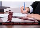 Şirketler İçin Hukuki Danışmanlığın Önemi