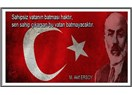 Mehmet Âkif'i Çok Sevenler Hangi Şiirini Sevmez?