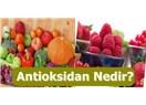 Antioksidan Nedir? Faydaları Nelerdir?