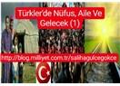 Türkler'de Nüfus, Aile ve Gelecek (1)