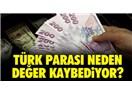 Doların Artış Nedeni Belli Ama Bu Durumdan Niçin En Fazla Türkiye'nin Etkilendiğinin Cevabı Yok