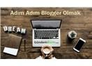 Blogger Nedir? Nasıl Blogger Olunur?