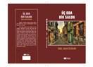 Sibel Unur Özdemir'den Yetişkinlere Yönelik Bir Kitap