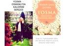 Yosma – Osmanlı'da Kaldırım Serçesi 2; Arap Gül, Kamelyalıdan Daha Atik Davrandı