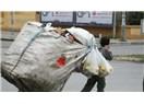 Çöp Toplayıcıları - Bir İnsanlık Onuru Sorunu