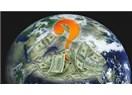 Dünya Kaç Para?