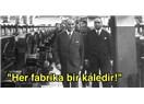 Atatürk Döneminde Kurulan Fabrikalar