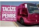 İçi de (Binenlerin Düşünceleri) Dışı Gibi Pembe ise Kadınlar İçin Pembe Otobüs Uygulaması Olabilir