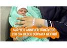 Suriyeli Mültecilerin Türkiye'de Doğan Çocuklarına Vatandaşlık Verilmeli, Burada Doğan Buralıdır