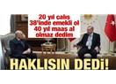 Emeklilikte Yaşa Takılanlar Muhalefet Yeter Sayısına Rağmen Kabul Edilmezse Demek ki Erdoğan Haklı