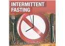 İntermittent Fasting (Aralıklı Oruç) Diyeti ile Dirençli Kilolara Veda Edebilirsiniz