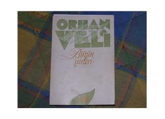 Orhan Veli için yazılmış en anlamlı şiir