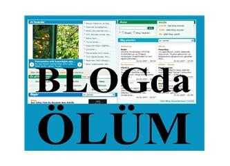 Blogda ölüm