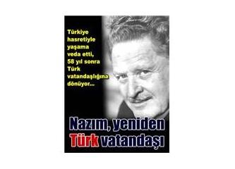 Nazım Hikmet'e Türk vatandaşlığı iade ediliyor