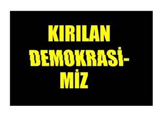 Kırılan demokrasimizden sonra olması gerekenler ve olacak olanlar...