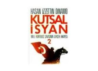 """""""Kutsal İsyan""""ın yazarı Hasan İzzettin Dinamo'nun çocukluğu ve bugünler..."""