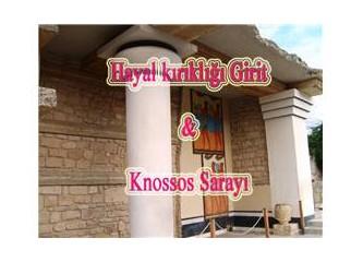 Hayal kırıklığı Girit ve Knossos Sarayı (3)
