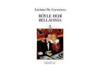 Böyle Dedi Bellavista /  Luciano De Crescenzo