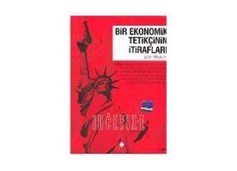 Bir Ekonomik Tetikçinin İtirafları