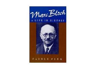 Marc Bloch:Tarihçinin ölüme yolculuğu...