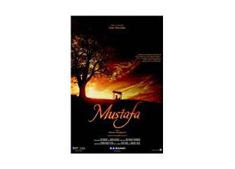 Mustafa... Bu filmi mutlaka izlemelisiniz.