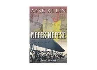 Nefes Nefese - Ayşe Kulin'den enfes bir roman