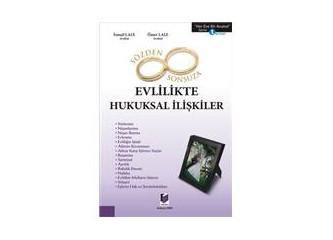 """""""Evlilikte hukuksal ilişkiler"""" kitabım yayınlandı!"""