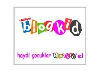 Haydi çocuklar Milliyet Blogkid' e