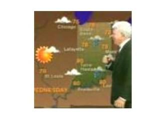 Hava durumu tahminleri tam isabet!