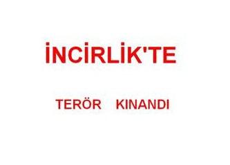 """İncirlik' te """" kahrolsun PKK. """" sloganlarıyla teröre lanet yağdı !"""