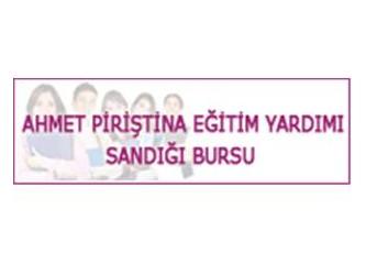 Ahmet Piriştina bursu - İzmir Büyükşehir Belediyesi Ahmet Piriştina eğitim yardımı sandığı bursu