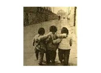 Çocuktuk, içimizdeki sevgiye sarıldık