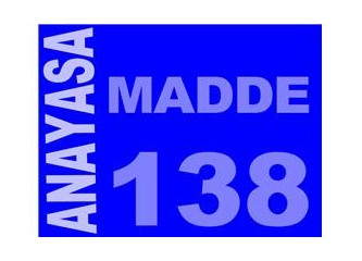 Anayasa madde 138