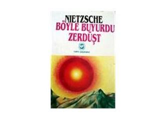 Böyle Buyurdu Zerdüşt / Friedrich. Nietzsche