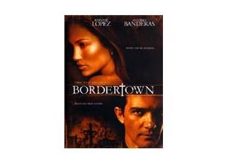 Bordertown Jennifer Lopez on Bordertown Jennifer Lopez  Antonio Banderas   Sinema   Milliyet Blog