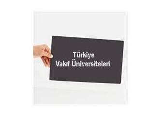 Türkiye'deki Vakıf Üniversiteleri – Vakıf Üniversiteleri Listesi