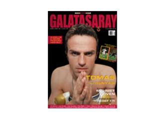 Galatasaray Dergisinde çıkan haberim...