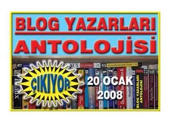 Blog Yazarları Antolojisi çıkıyor!