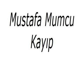 Mustafa Mumcu'yu arıyorum aranızda gören var mı?