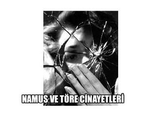 Osmanlı'dan kalan miras; Töre cinayetleri