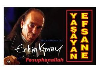 Erkin Koray, yaşayan efsane!