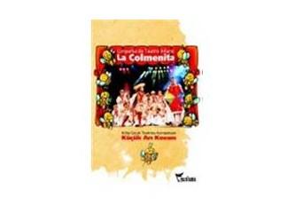 """Küçük Arı Kovanı """"La Colmenita""""  3 Mayıs'ta Ses Tiyatrosunda"""