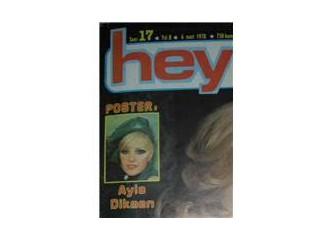 Issız Adam filmiyle anımsadık: Ayla Dikmen (Hey Dergisi – 6 Mart 1978)