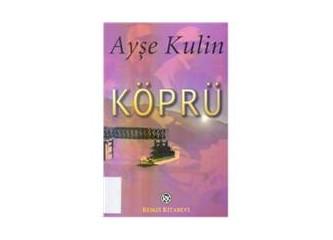 Köprü / Ayşe Kulin