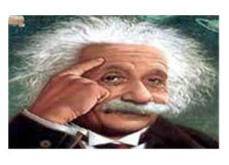 Albert Einstein (Aynştayn) bile cahil gitti.