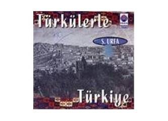 Anadolu halk türküleri-Urfa türküleri