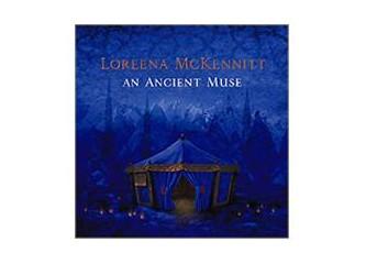 Loreena McKennitt'in taşıdığı oryantalizm...