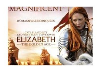 Elizabeth görülmeye değer muhteşem bir film